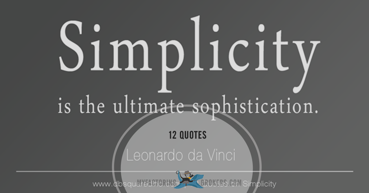 Less Is More: 12 Quotes About Simplicity