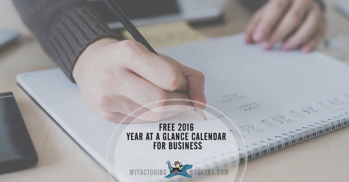 2016 year at a glance calendar my factoring brokers