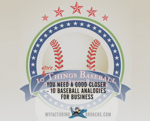 In Sales You Need a Good Closer - 10 Baseball Analogies for Business