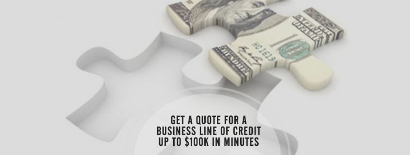 Get a Quote for a Business Line of Credit or Loan in Minutes