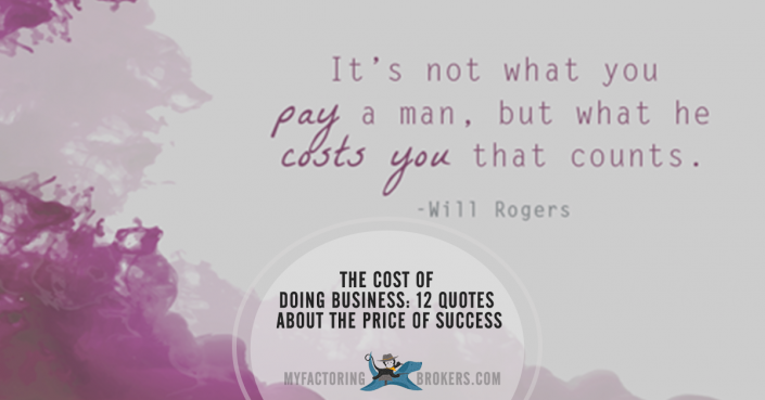 The Cost of Doing Business: 12 Quotes About the Price of Success