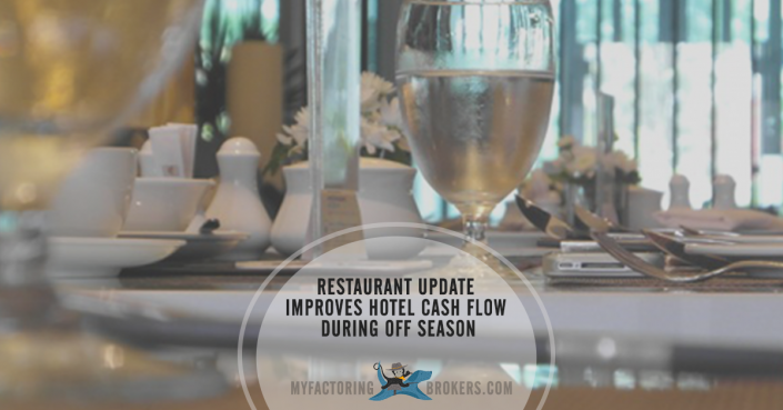 Restaurant Update Improves Hotel Cash Flow During Off Season