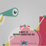 4 Ways to Improve Marketing ROI from Your Marketing Efforts
