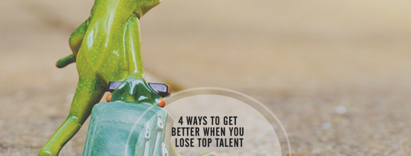 4 Ways to Fix What Went Wrong When You Lose Top Talent