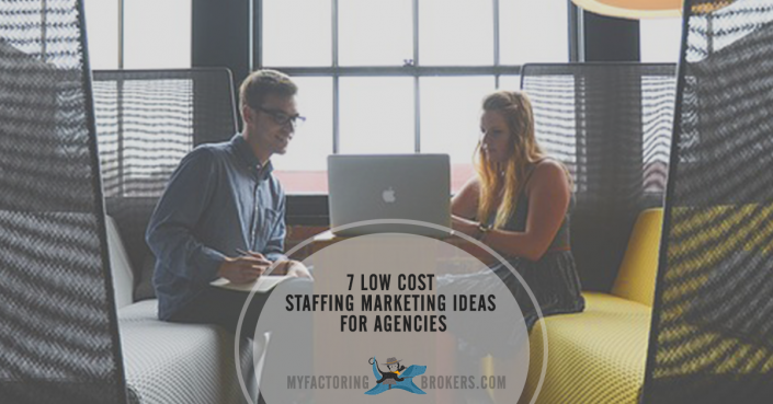 7 Low Cost Staffing Marketing Ideas for Agencies