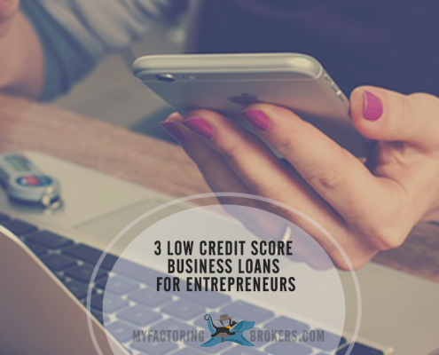 3 Low Credit Score Business Loans for Entrepreneurs