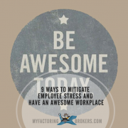 9 Ways to Mitigate Employee Stress and Have an Awesome Workplace