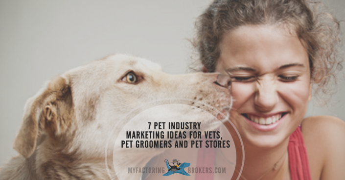 7 Pet Industry Marketing Ideas for Veterinarians, Pet Groomers and Pet Stores