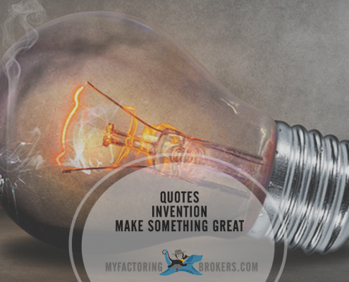 Make Something Great -12 Quotes About Invention