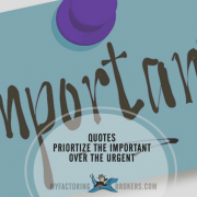 12 Inspirational Quotes About Priorities Place the Important Over the Urgent