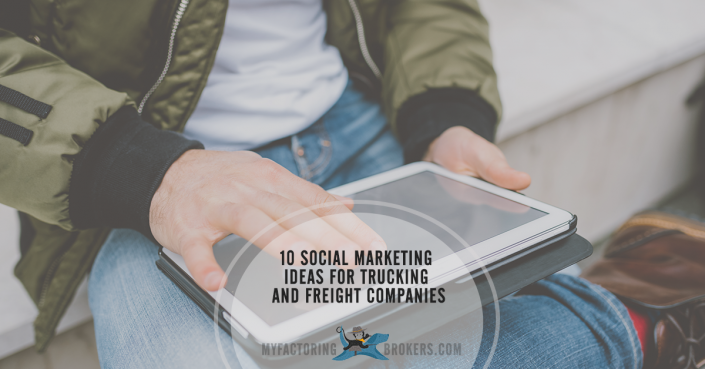 10 Social Marketing Ideas for Trucking and Freight Companies