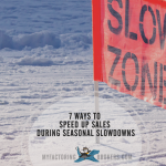7 Ways to Speed Up Sales During Seasonal Slowdowns
