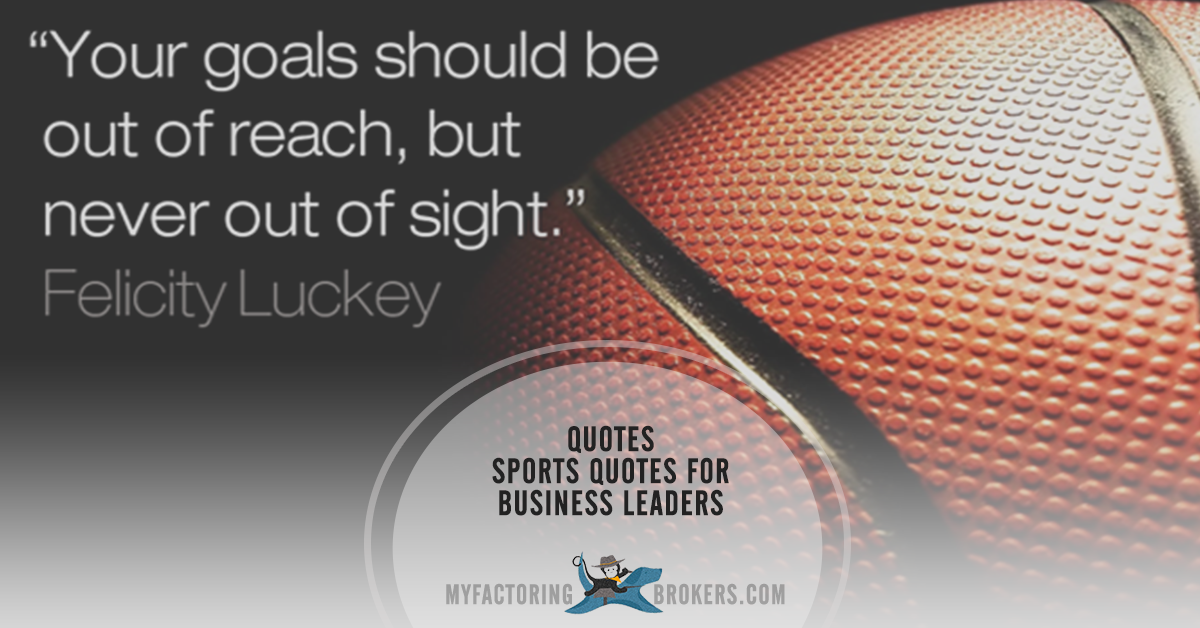 12 Inspirational Sports Quotes For Business Leaders