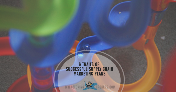 6 Traits of Successful Supply Chain Marketing Plans