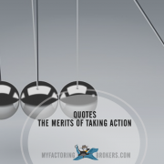 Taking Action - 12 Quotes on the Merits of Doing