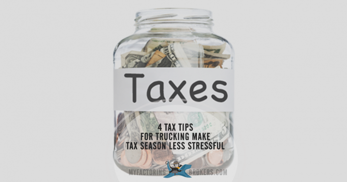 4 Tax Tips for Trucking Make Tax Season Less Stressful