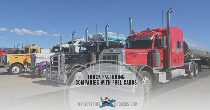 Find truck factoring companies with fuel cards.