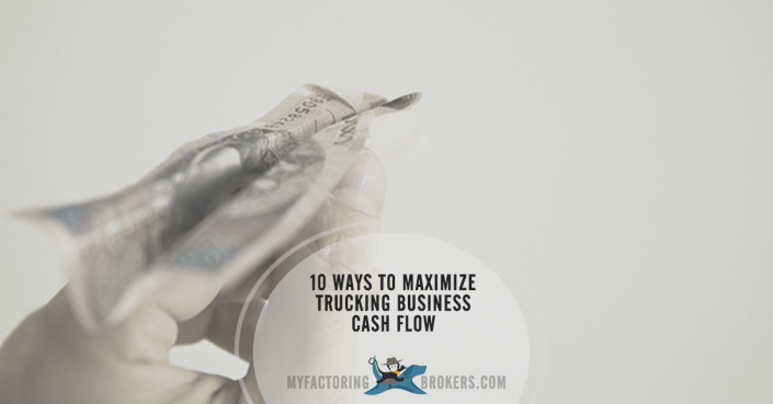 10 Ways to Maximize Trucking Business Cash Flow