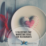 5 Valentines Day Marketing Ideas for Restaurants
