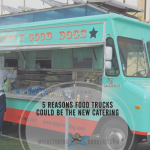 5 Reasons B2B Food Truck Businesses Could Become the New Catering