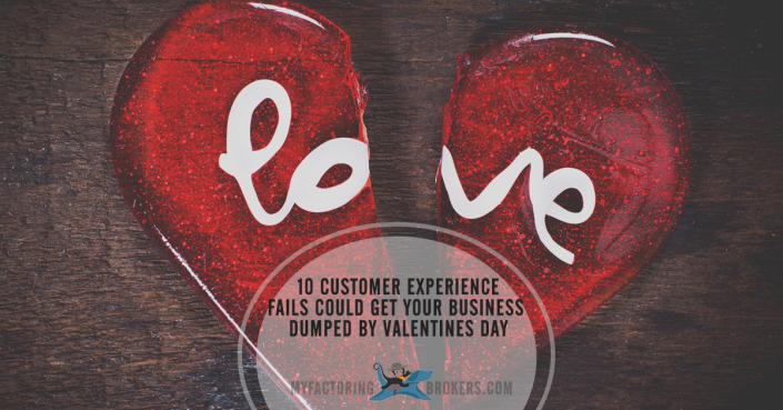 10 Customer Experience Fails Could Get Your Business Dumped by Valentines Day