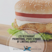 LTO Restaurant Promotions Spark Demand by Limiting Supply