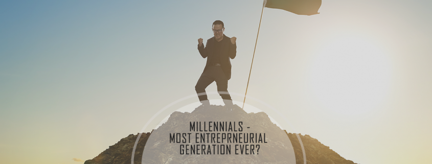 Millennials Primed to Be the Most Entrepreneurial Generation Ever - Infographic