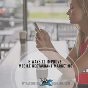 5 Ways to Improve Your Mobile Restaurant Marketing