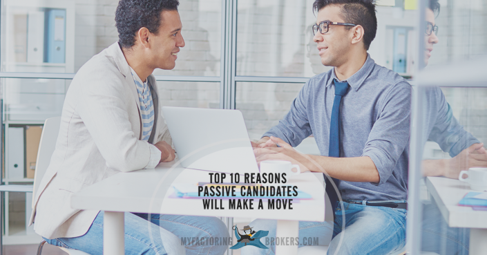 top 10 reasons passive candidates will make a move