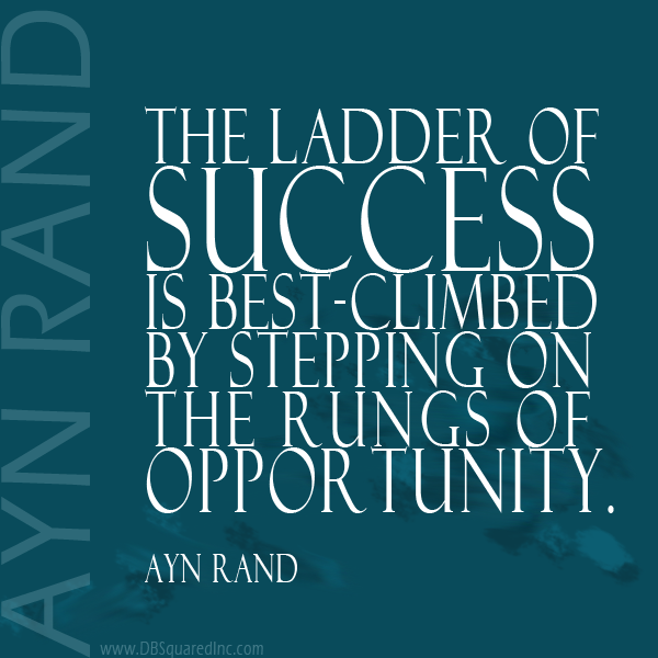 Opportunity Quotes 12 Quotes For Entrepreneurs About Pursuing Business Opportunities