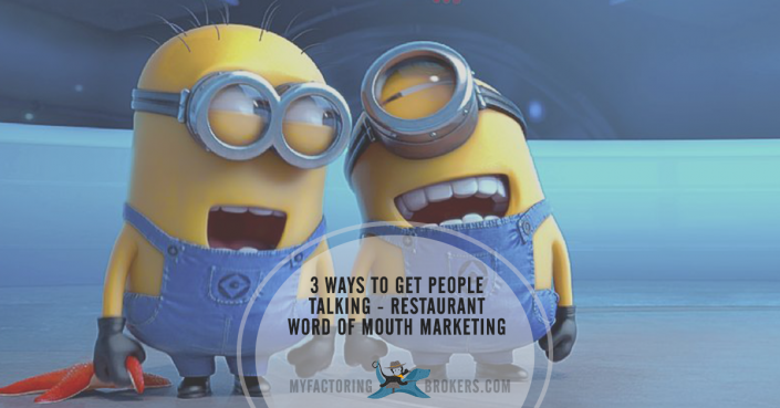 3 ways to get people talking - restaurant word of mouth marketing