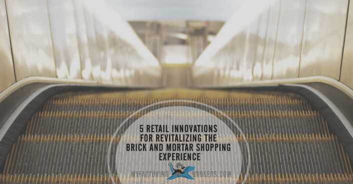 5 Retail Innovations for Revitalizing the Brick and Mortar Shopping Experience