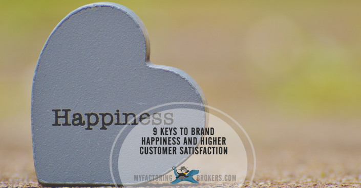 9 Keys to Brand Happiness and More Satisfied Customers