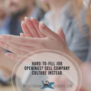Selling Company Culture - 65% of Employers Have Difficulty Filling Jobs
