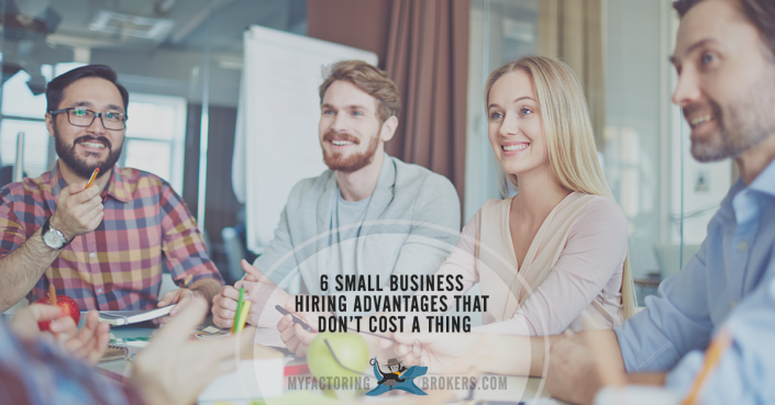 6 small business hiring advantages that don't cost a thing