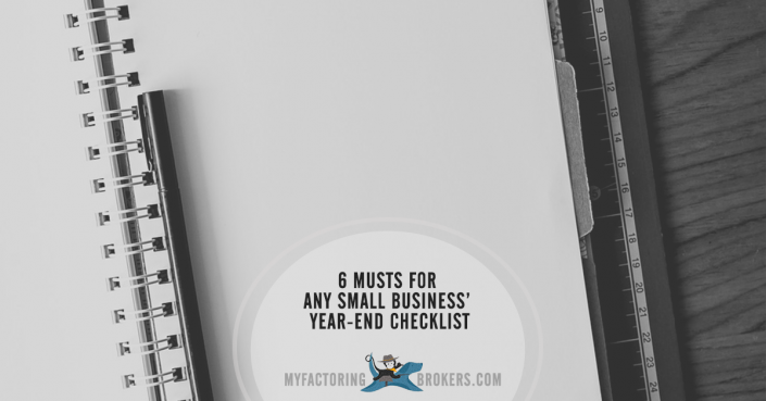 6 Musts for Any Small Business Year-End Checklist