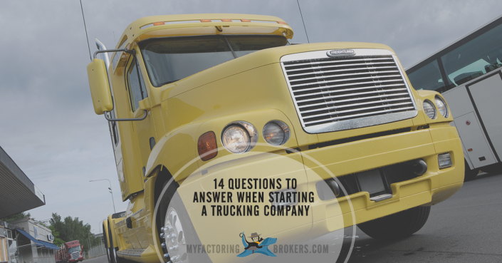 14 questions to answer when starting a trucking company
