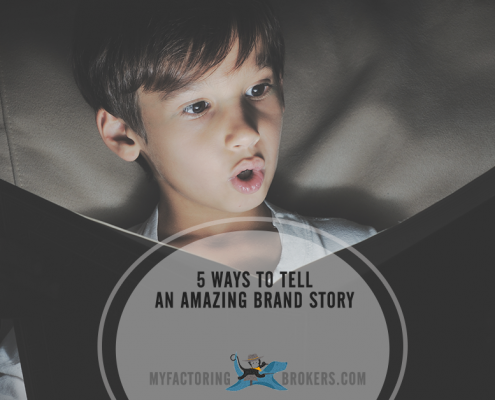 5 Ways to Make Your Brand Story Amazing