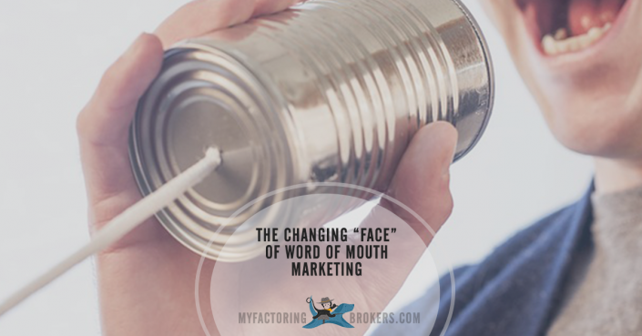 The changing face of word of mouth marketing